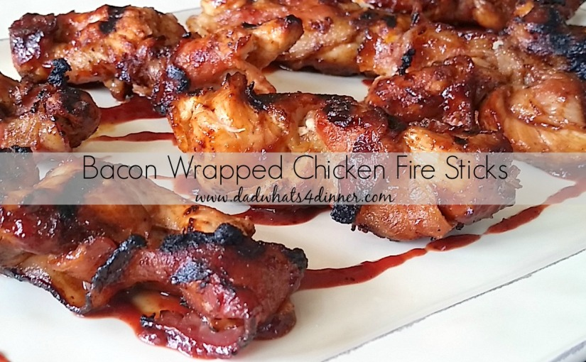 Bacon Wrapped Chicken Fire Sticks with Cherry Habanero BBQ Sauce