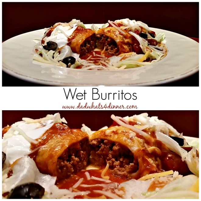 Wet Burritos | Dad Whats 4 Dinner